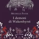 I demoni di Wakenhyrst di Michelle Paver
